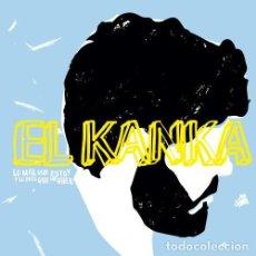 CDs de Música: EL KANKA – LO MAL QUE ESTOY Y LO POCO QUE ME QUEJO. Lote 249459980