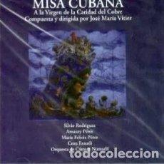 CDs de Música: JOSE MARIA VITIER - MISA CUBANA A LA VIRGEN DE LA CARIDAD DEL COBRE. Lote 272551863
