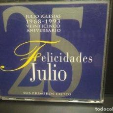 CDs de Música: JULIO IGLESIAS (FELICIDADES JULIO - 25 ANIVERSARIO 1968-1993 - SUS PRIMEROS EXITOS) 2 CD'S 92 PEPETO. Lote 238512575