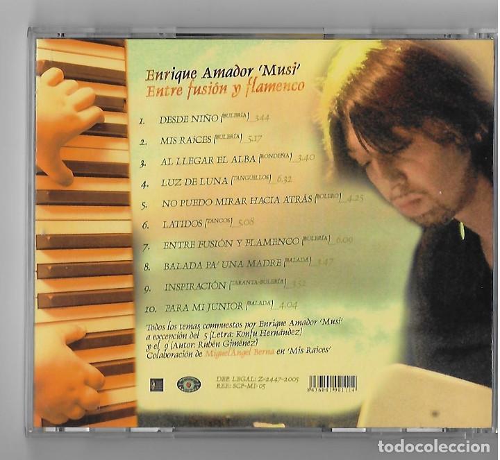 CDs de Música: ENRIQUE AMADOR MUSI CD ALBUM 2005 DESDE NIÑO FLAMENCO FUSION PIANO ARAGON RARO Y ESCASO BUEN ESTADO - Foto 3 - 238582475