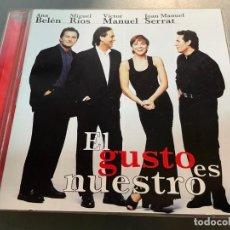 CDs de Música: CD EL GUSTO ES NUESTRO ANA BELEN VICTOR MANUEL MIGUEL RIOS JOAN MANUEL SERRAT. Lote 238588925
