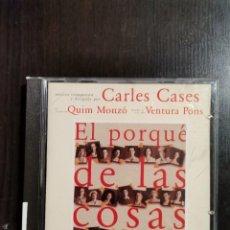 CDs de Música: CARLES CASES - EL PORQUÉ DE LA COSAS. Lote 221690067