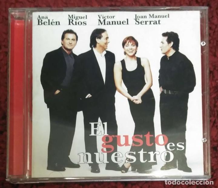 EL GUSTO ES NUESTRO (ANA BELEN, VICTOR MANUEL, MIGUEL RIOS Y JOAN MANUEL SERRAT) CD 1996 (Música - CD's Otros Estilos)