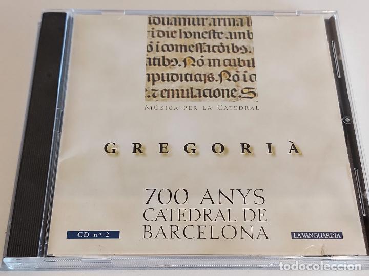 GREGORIÀ / 700 ANYS CATEDRAL DE BARCELONA / CD Nº 2 / 17 TEMAS CALIDAD LUJO. (Música - CD's Clásica, Ópera, Zarzuela y Marchas)