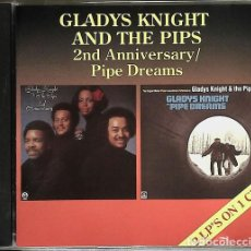 CDs de Música: GLADYS KNIGHT & THE PIPS - 2ND ANNIVERSARY + PIPE DREAMS. Lote 240264760