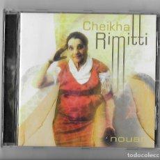 CDs de Música: CHEIKHA REMITTI RIMITTI CD ALBUM IMPORTACION FRANCIA 2000 NOUAR FOLK WORLD COUNTRY TRADICIONAL RAI. Lote 240405955