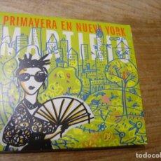 CDs de Música: CD. MARTIRIO. PRIMAVERA EN NUEVA YORK. 2006. EXCELENTE CONDICIÓN.. Lote 240705005