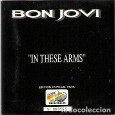 CDs de Música: BON JOVI. IN THESE ARMS. (CD SINGLE 1993). Lote 240912475