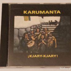 CDs de Música: CD KARUMANTA KJARY-KJARY. Lote 240954840