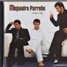 CDs de Música: ALEJANDRO PARREÑO ME RIO CD. Lote 241080040