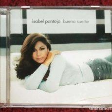 CDs de Música: ISABEL PANTOJA (BUENA SUERTE) CD 2004 - JOSE FELICIANO. Lote 241199270
