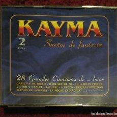 CDs de Música: KAYMA (SUEÑOS DE FANTASIA - 28 GRANDES CANCIONES DE AMOR) 2 CD'S 2002 - CAMELA, CALAITOS.... Lote 241318220