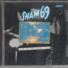 CDs de Música: CD SHAM 69 - LIVE AT THE ROXY CLUB - PUNK. Lote 242006350