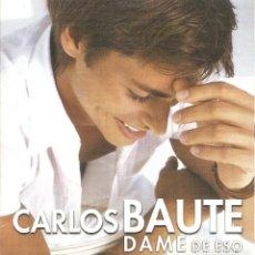 CDs de Musique: CARLOS BAUTE - DAME DE ESO (CDSINGLE CARTON PROMO, EMI 2001). Lote 242867155