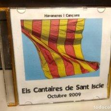 CDs de Música: CD ELS CANTAIRES DE SANT ISCLE ( HABANERES I CANÇONS ) ARENYS DE MUNT. Lote 242890045