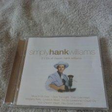 CD de Música: HANK WILLIAMS – SIMPLY HANK WILLIAMS. Lote 242894265