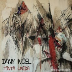CDs de Música: DANY NOEL - TINTA UNIDA. Lote 242983480