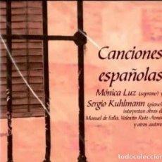 CDs de Música: MÓNICA LUZ Y SERGIO KUHLMANN - CANCIONES ESPAÑOLAS. Lote 285065088