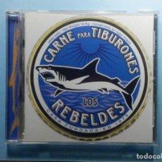 CDs de Música: CD COMPACT DISC - LOS REBELDES - CARNE PARA TIBURONES. Lote 243096070