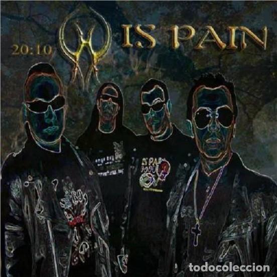 IS PAIN - 20:10 (Música - CD's Heavy Metal)