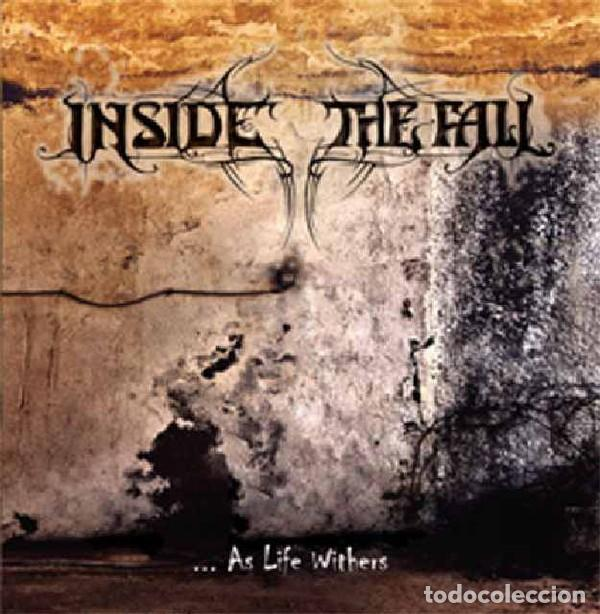 INSIDE THE FALL -… AS LIFE WITHERS (Música - CD's Heavy Metal)
