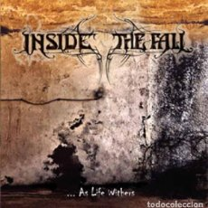 CDs de Música: INSIDE THE FALL -… AS LIFE WITHERS. Lote 243169600