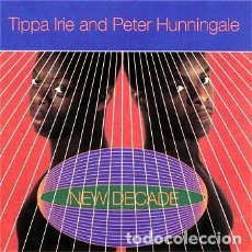 CDs de Música: TIPPA IRIE AND PETER HUNNIGALE - NEW DECADE. Lote 243220705