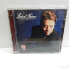 CD de Música: DISCO CD. ROBERT PALMER – DON'T EXPLAIN. COMPACT DISC.. Lote 243483595