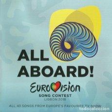 CDs de Música: CD ALL ABOARD EUROVISION SONG CONTEST LISBON 2018 CON 2 CDS PRECINTADO AQUITIENESLOQUEBUSCA ALMERIA. Lote 243591365