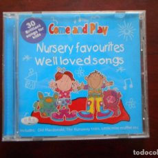 CDs de Música: CD COME & PLAY - NURSERY FAVOURITES & WELL LOVED SONGS (P3). Lote 243857385