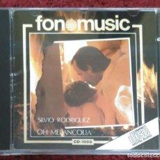 CDs de Música: SILVIO RODRIGUEZ (OH MELANCOLIA) CD 1988 FONOMUSIC 1ª EDICIÓN. Lote 243880010