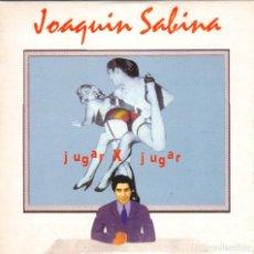 CDs de Música: JOAQUIN SABINA - JUGAR X JUGAR CD SINGLE 1 TEMA PROMO. Lote 243925115