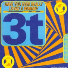 CDs de Música: 3 T - HAVE YOU EVER REALLY LOVED A WOMAN CD SINGLE 3 TEMAS SPAIN 1995. Lote 243925235