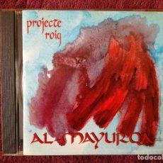 CDs de Música: AL MAYURQA - PROJECTE ROIG (BLAU) CD - FIRMAT. Lote 243962965
