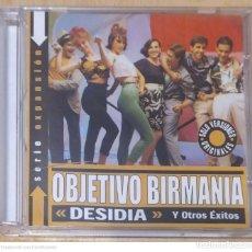 CDs de Música: OBJETIVO BIRMANIA (DESIDIA Y OTROS EXITOS) CD 2002 SERIE EXPANSIÓN. Lote 244015010