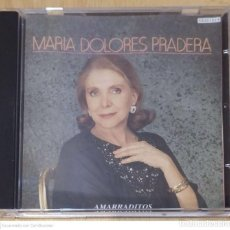CDs de Música: MARIA DOLORES PRADERA (AMARRADITOS) CD 1991. Lote 244414960