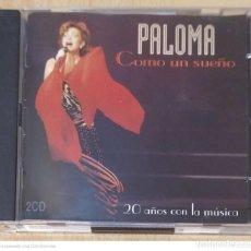 CDs de Música: PALOMA SAN BASILIO (COMO UN SUEÑO - 20 AÑOS CON LA MUSICA) 2 CD'S 1996. Lote 244417965