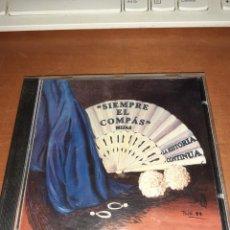CDs de Música: SIEMPRE EL COMPÁS. MIJAS. LA HISTORIA CONTINÚA. EDICION RARA.. Lote 244421670