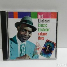 CDs de Música: DISCO CD. LORD KITCHENER ‎– KLASSIC KITCHENER VOLUME THREE. COMPACT DISC.. Lote 244438320
