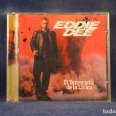 CDs de Música: EDDIE DEE - EL TERRORISTA DE LA LÍRICA - CD. Lote 244495560