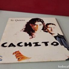 CDs de Música: CACHITO / TE QUIERO (CD SINGLE CARTÓN 1998). Lote 244520610