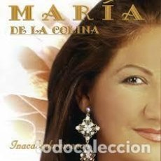 CDs de Música: MARÍA DE LA COLINA - INACABADA ESCENA. Lote 244531840