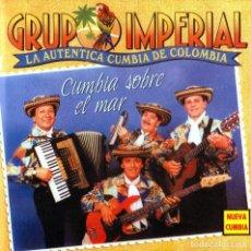 CDs de Música: GRUPO IMPERIAL - CUMBIA SOBRE EL MAR. Lote 244549535