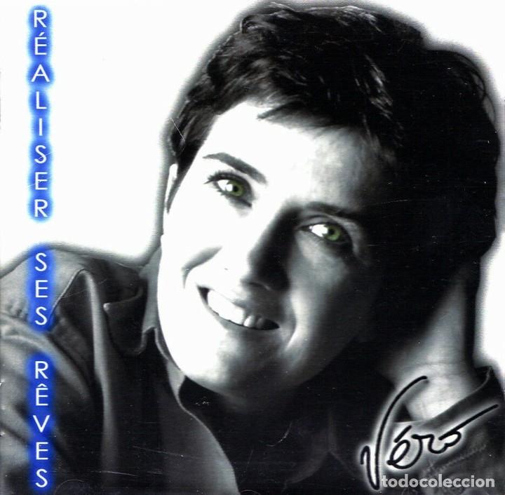VERO - REALISER SES REVES (Música - CD's Melódica )