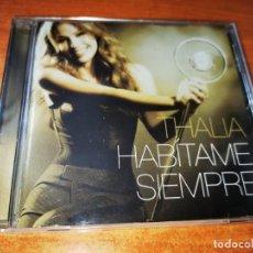 CDs de Música: THALIA HABITAME SIEMPRE CD ALBUM AÑO 2012 LEONEL GARCIA SAMO PRINCE ROYCE ROBBIE WILLIAMS 15 TEMAS. Lote 244566610