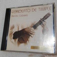 CDs de Música: BENITO CABRERA - CONCIERTO DE TIMPLE. Lote 244602170