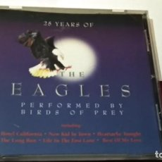 CDs de Música: CD ( THE EAGLES - 25 YEARS PERFORMERD BY BIRDS OF PREY )1995 GOING FOR A SONG - COUNTRY ROCK,. Lote 244619730