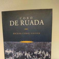 CDs de Música: CORO DE RUADA - CD LIBRO - ESCENA CORAL GALEGA - A TIRACOLO - MUSICA POPULAR GALLEGA - GALICIA. Lote 244642795