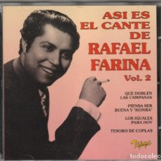 CDs de Música: ASI ES EL CANTE DE RAFAEL FARINA, VOL.2 (CD TIPYC 1996). Lote 244644385