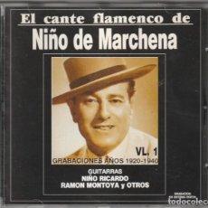 CDs de Música: EL CANTE FLAMENCO DE NIÑO DE MARCHENA (CD ¡OLE! 1991). Lote 244644995